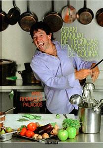 Gran manual de técnicas de cocina ariel rodriguez