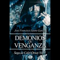 Demonios de Venganza saga calet-ornay