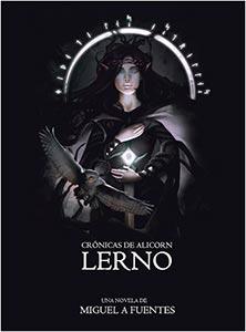 [RESEÑA] Lerno – Crónicas de Alicorn 1
