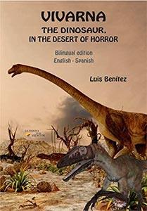 [RESEÑA] Vivarna, el dinosaurio en el desierto del terror